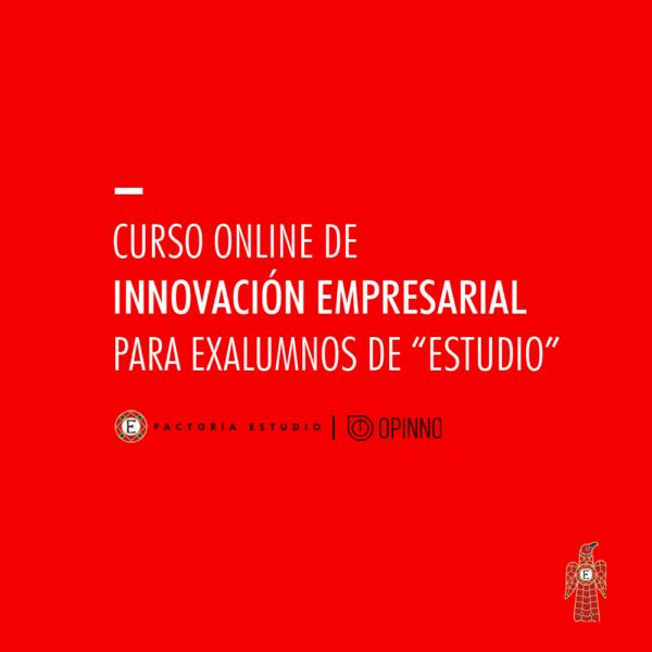 Innovación empresarial - Curso de verano intensivo Innovacion empresarial Exalumnos Estudio Oppino